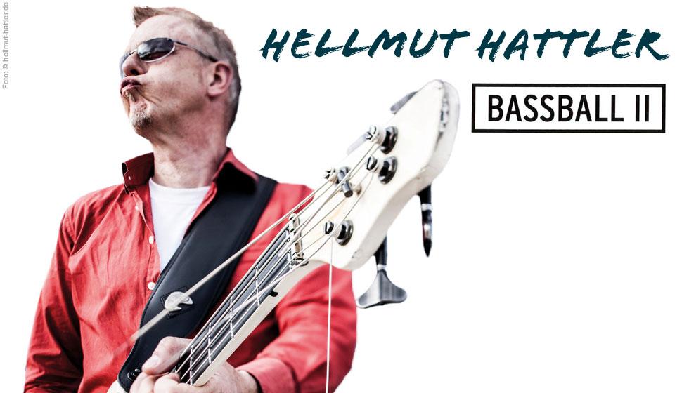 Hellmut Hattler Bassball II